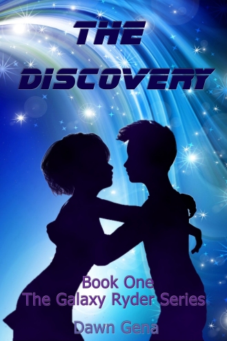 The Discovery, Book One: The Galaxy Ryder Series by Dawn Gena