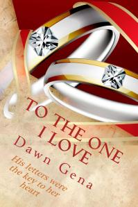 To The One I Love by Dawn Gena