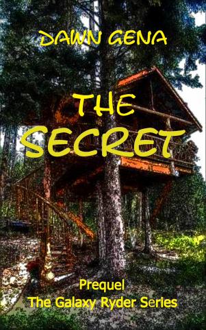 The Secret, Prequel: The Galaxy Ryder by Dawn Gena